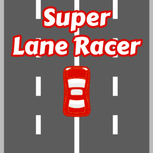 Super Lane Racer